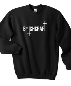 Bitchcraaft Sweatshirt