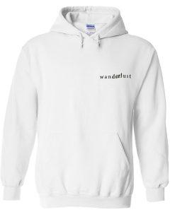 wanderlust hoodie