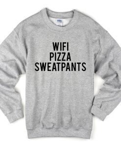 Wifi Pizza sweatpants Sweatshirt