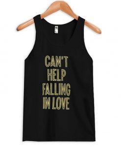 Can't Help Falling In Love Tanktop