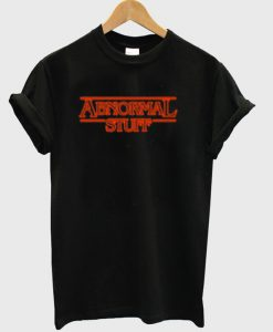 Abnormal stuff T-shirt