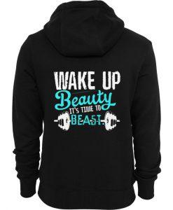 wake up beauty it's time to beast back hoodie