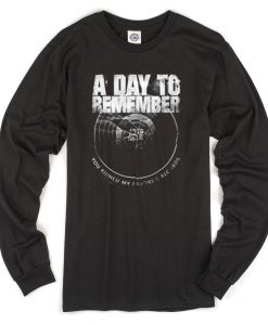 a day to remember you ruined my favorite record Long sleeve T-shirt