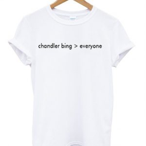 Chandler Bing Everyone T-Shirt