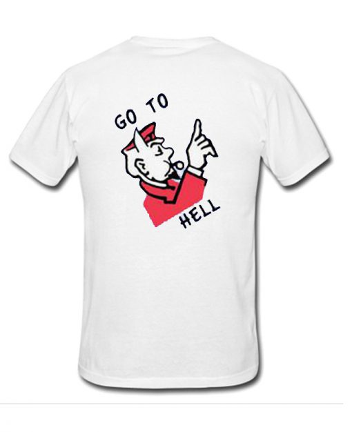 Go To Hell Back T-Shirt