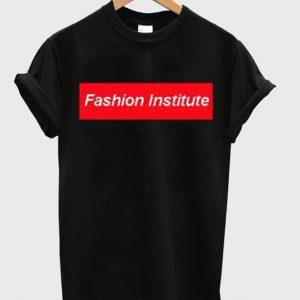 Fashion Institute T-Shirt