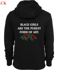 Black Girls Are The Purest From Art Hoodie