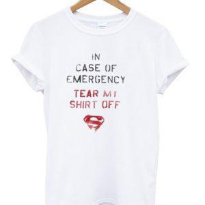 In Case f Emergency Tear My Shirt Off T-Shirt