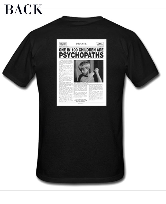 One In 100 Children Are Psychopath T-Shirt ac8f990dd