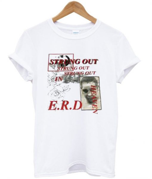 Strong Out In Heaven E.R.D T-Shirt