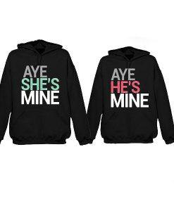 Aye She's Mine Couple Hoodie