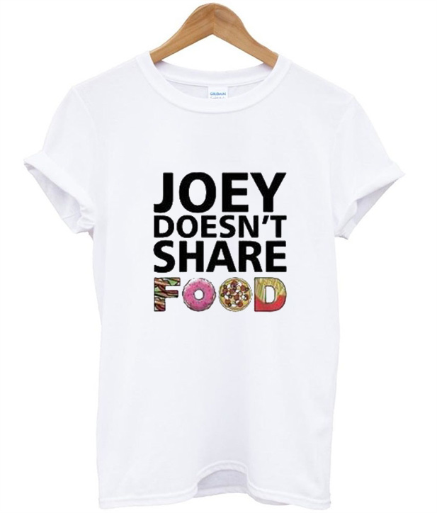 Joey Doesn't Share Food Friends TV Show T-Shirt