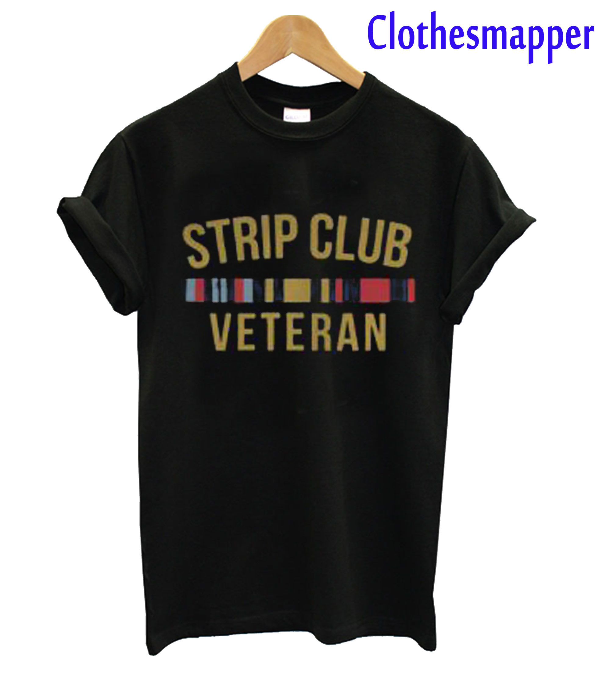 Strip Club Veteran T-Shirt